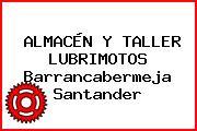 ALMACÉN Y TALLER LUBRIMOTOS Barrancabermeja Santander
