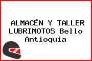 ALMACÉN Y TALLER LUBRIMOTOS Bello Antioquia