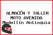 ALMACÉN Y TALLER MOTO AVENIDA Medellín Antioquia
