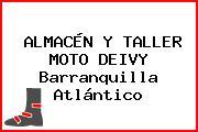 ALMACÉN Y TALLER MOTO DEIVY Barranquilla Atlántico