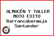 ALMACÉN Y TALLER MOTO EXITO Barrancabermeja Santander
