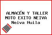 ALMACÉN Y TALLER MOTO EXITO NEIVA Neiva Huila