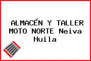 ALMACÉN Y TALLER MOTO NORTE Neiva Huila