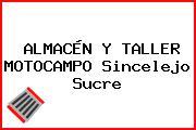 ALMACÉN Y TALLER MOTOCAMPO Sincelejo Sucre