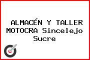 ALMACÉN Y TALLER MOTOCRA Sincelejo Sucre