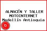 ALMACÉN Y TALLER MOTOINTERNET Medellín Antioquia