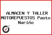 ALMACEN Y TALLER MOTOREPUESTOS Pasto Nariño