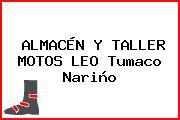 ALMACÉN Y TALLER MOTOS LEO Tumaco Nariño
