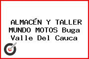 ALMACÉN Y TALLER MUNDO MOTOS Buga Valle Del Cauca