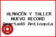 ALMACÉN Y TALLER NUEVO RECORD Apartadó Antioquia