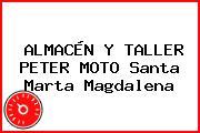 ALMACÉN Y TALLER PETER MOTO Santa Marta Magdalena