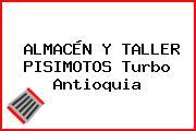 ALMACÉN Y TALLER PISIMOTOS Turbo Antioquia