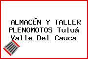 ALMACÉN Y TALLER PLENOMOTOS Tuluá Valle Del Cauca