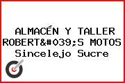 ALMACÉN Y TALLER ROBERT'S MOTOS Sincelejo Sucre