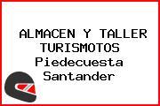 ALMACEN Y TALLER TURISMOTOS Piedecuesta Santander