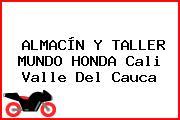 ALMACÍN Y TALLER MUNDO HONDA Cali Valle Del Cauca