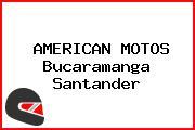 AMERICAN MOTOS Bucaramanga Santander