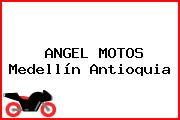 ANGEL MOTOS Medellín Antioquia