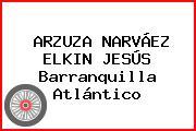 ARZUZA NARVÁEZ ELKIN JESÚS Barranquilla Atlántico
