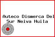 Auteco Dismerca Del Sur Neiva Huila