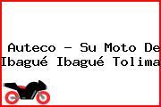 Auteco - Su Moto De Ibagué Ibagué Tolima