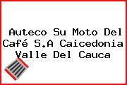 Auteco Su Moto Del Café S.A Caicedonia Valle Del Cauca