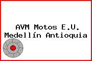 AVM Motos E.U. Medellín Antioquia