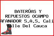 BATERÚAS Y REPUESTOS OCAMPO AFANADOR S.A.S. Cali Valle Del Cauca