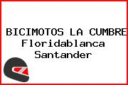BICIMOTOS LA CUMBRE Floridablanca Santander
