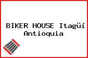BIKER HOUSE Itagüí Antioquia