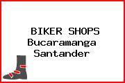 Biker Shops Bucaramanga Santander