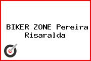 BIKER ZONE Pereira Risaralda