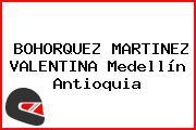 BOHORQUEZ MARTINEZ VALENTINA Medellín Antioquia