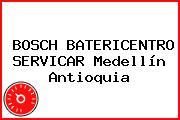 BOSCH BATERICENTRO SERVICAR Medellín Antioquia