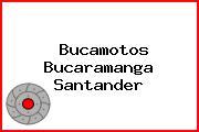 Bucamotos Bucaramanga Santander