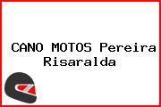 CANO MOTOS Pereira Risaralda