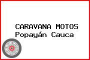CARAVANA MOTOS Popayán Cauca