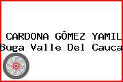 CARDONA GÓMEZ YAMIL Buga Valle Del Cauca