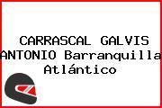 CARRASCAL GALVIS ANTONIO Barranquilla Atlántico