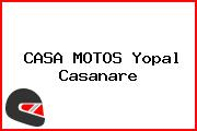CASA MOTOS Yopal Casanare