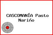 CASCOMANÍA Pasto Nariño