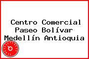 Centro Comercial Paseo Bolívar Medellín Antioquia