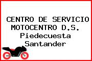 CENTRO DE SERVICIO MOTOCENTRO D.S. Piedecuesta Santander