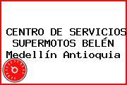 CENTRO DE SERVICIOS SUPERMOTOS BELÉN Medellín Antioquia