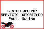 CENTRO JAPONÉS SERVICIO AUTORIZADO Pasto Nariño