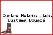 Centro Motors Ltda. Duitama Boyacá