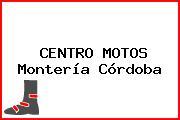 CENTRO MOTOS Montería Córdoba