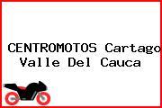 CENTROMOTOS Cartago Valle Del Cauca