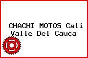 CHACHI MOTOS Cali Valle Del Cauca