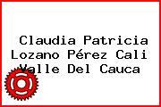 Claudia Patricia Lozano Pérez Cali Valle Del Cauca